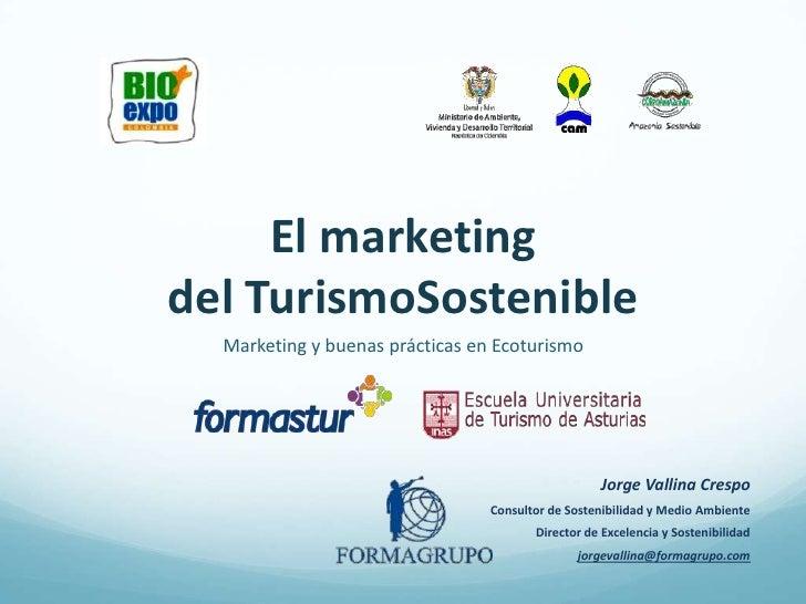 Marketing del turismo sostenible