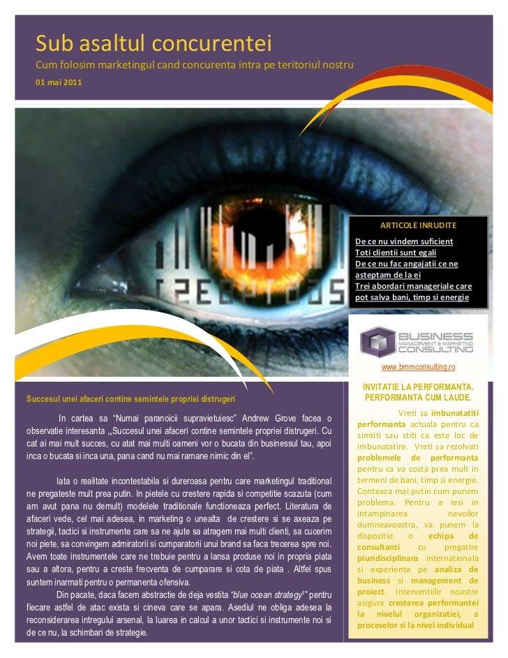 Sub asaltul concurentei  Cum folosim marketingul cand concurenta intra pe teritoriul nostru  01 mai 2011                  ...