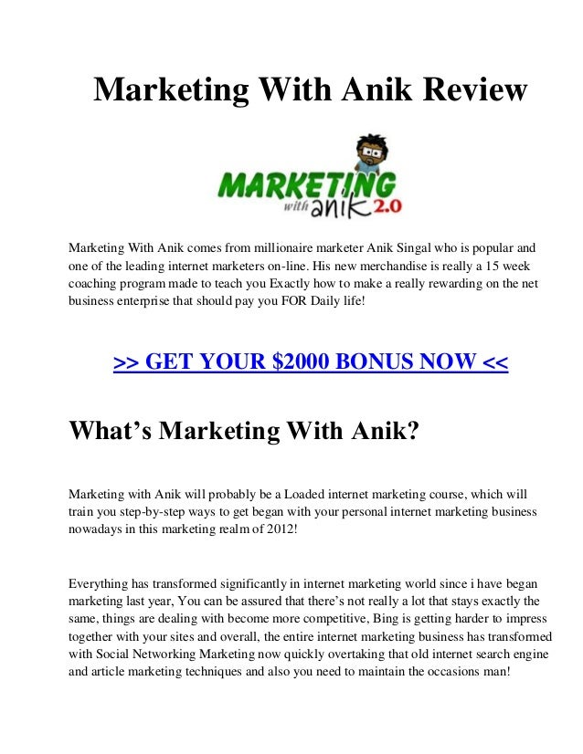 Marketing with anik review - GET YOUR $2000 MARKETING WITH ANIK BONUS NOW