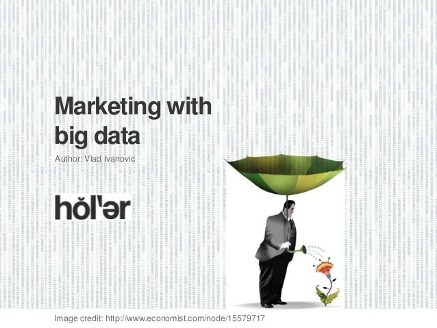 Marketing with Big Data