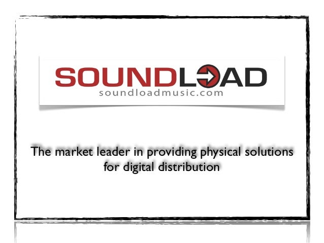 The market leader in providing physical solutions for digital distribution