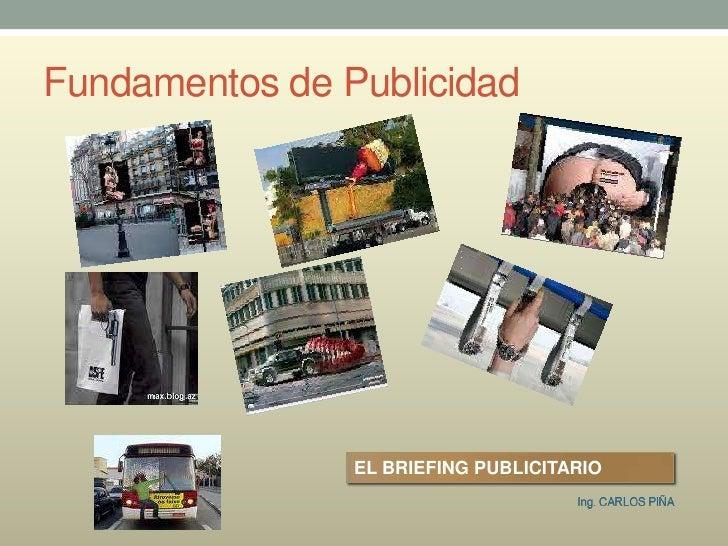 Fundamentos de Publicidad<br />EL BRIEFING PUBLICITARIO<br />
