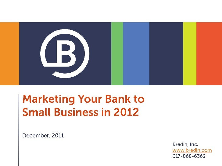 Marketing your bank to small business in 2012