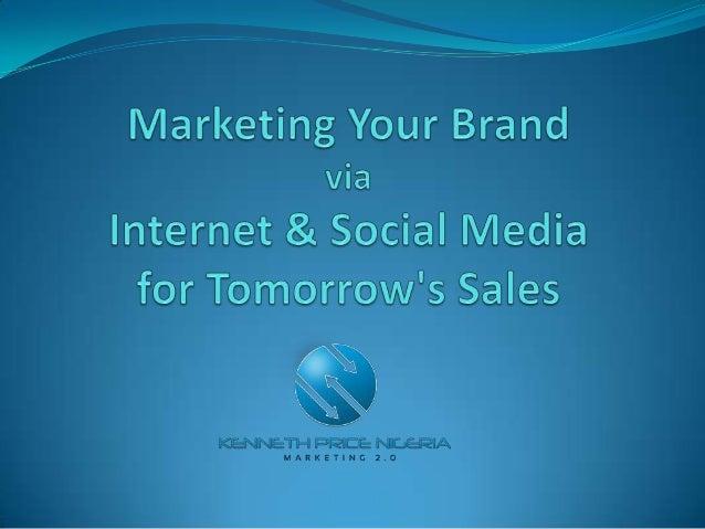 Marketing your brand via the internet & social media