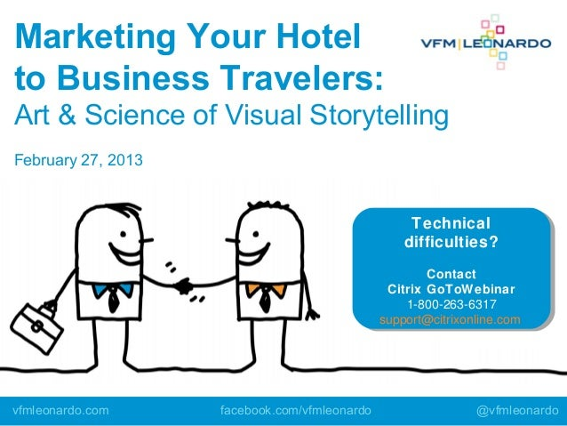 Marketing Your Hotel to Business Travelers: Art & Science of Visual Storytelling