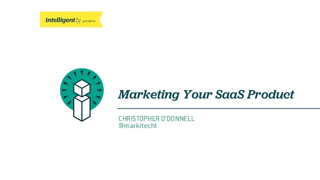 Marketing Your SaaS Product