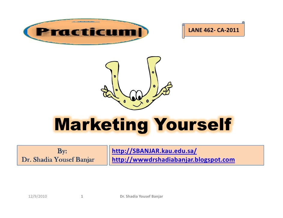Marketing yourself , presented by dr. shadia yousef banjar.pptx