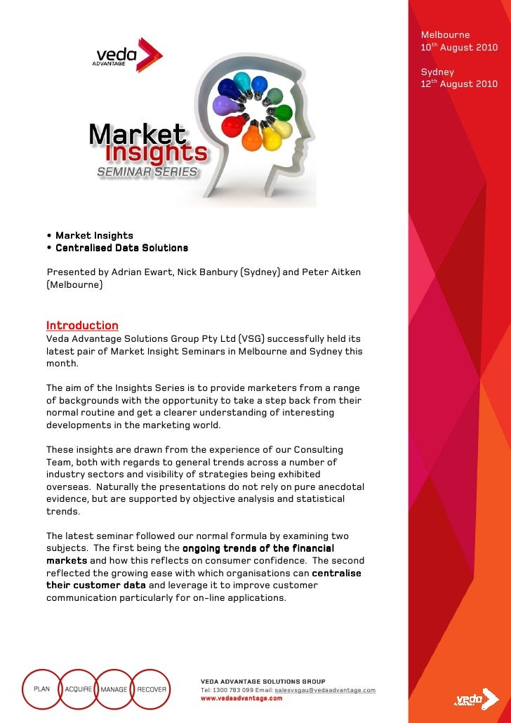 Market Insights Seminar Series Summary - August 2010