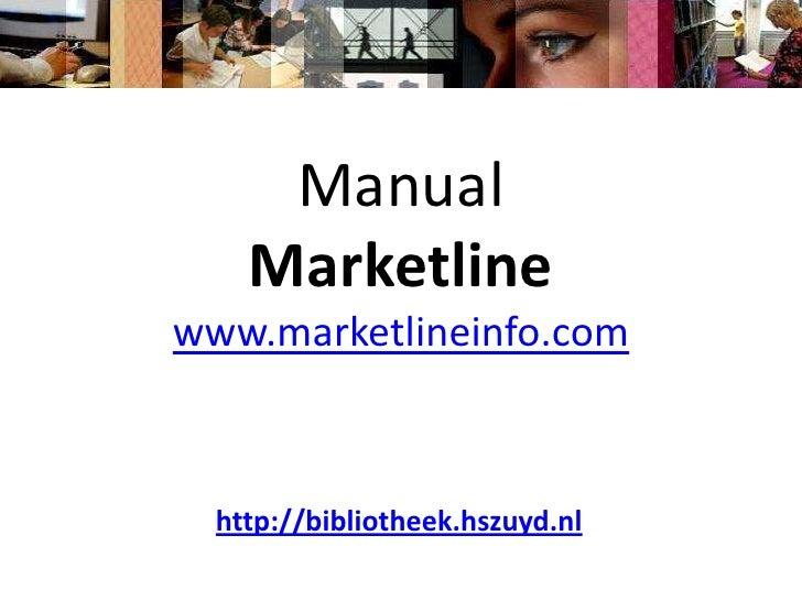 ManualMarketlinewww.marketlineinfo.com<br />http://bibliotheek.hszuyd.nl<br />