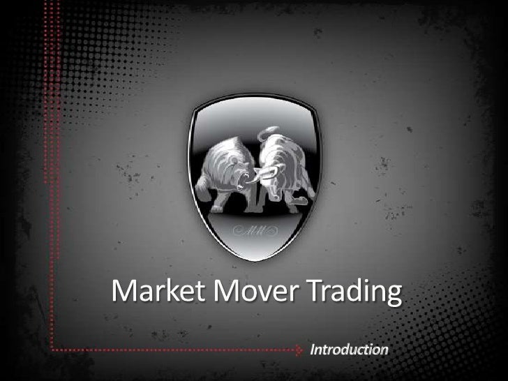 Market Mover Trading Introduction