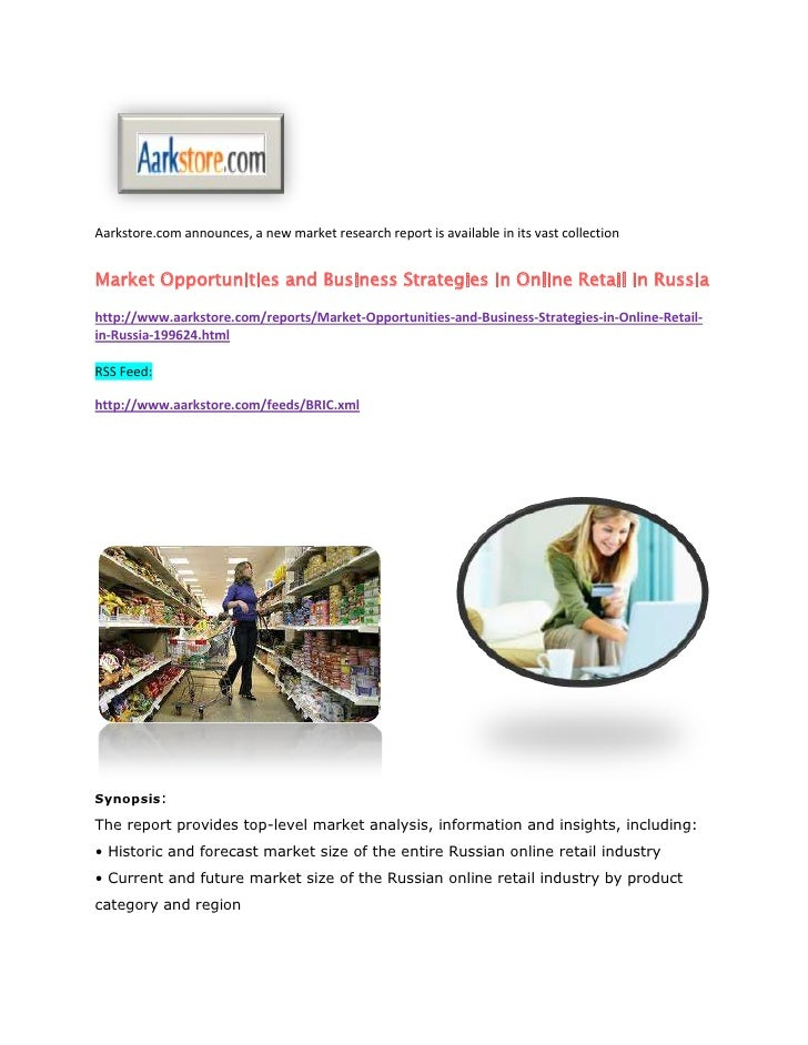 Market opportunities and business strategies in online retail in russia