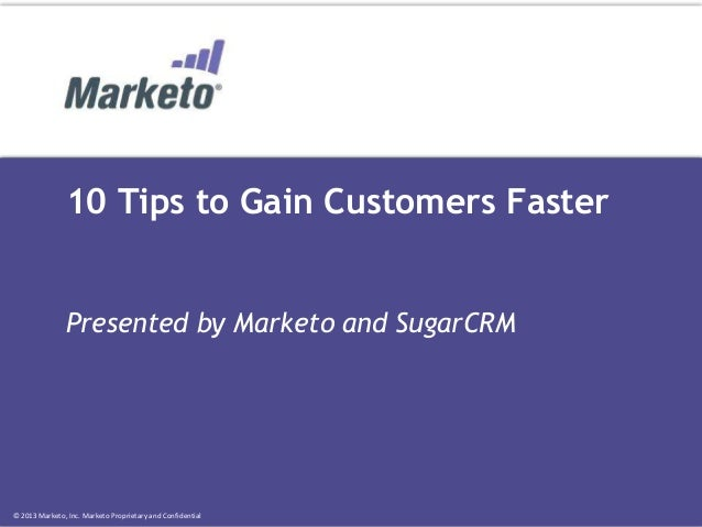 10 Tips to Gain Customers Faster with Marketing Automation and SugarCRM