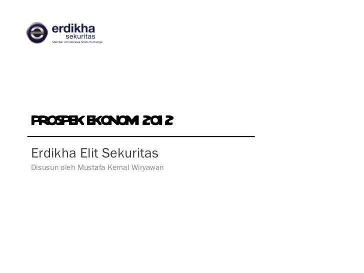 Indonesia Market Outlook 2012