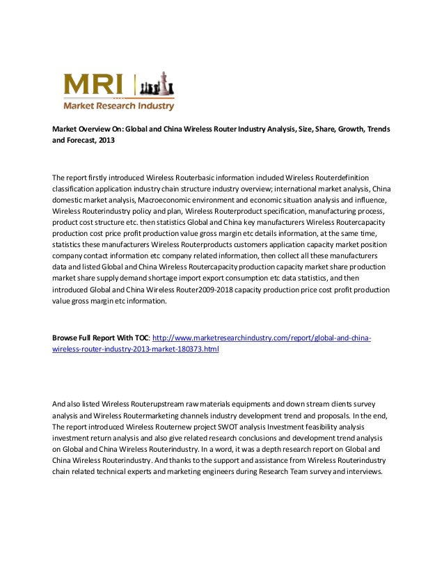 Market Overview On: Global and China Wireless Router Industry Analysis, Size, Share, Growth, Trends and Forecast, 2013  Th...