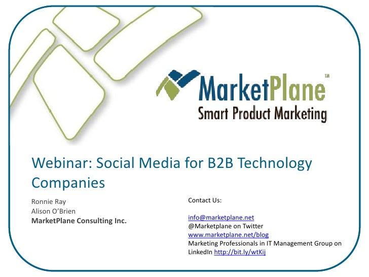 Webinar: Social Media for B2B Technology Companies                               Contact Us: Ronnie Ray Alison O'Brien    ...