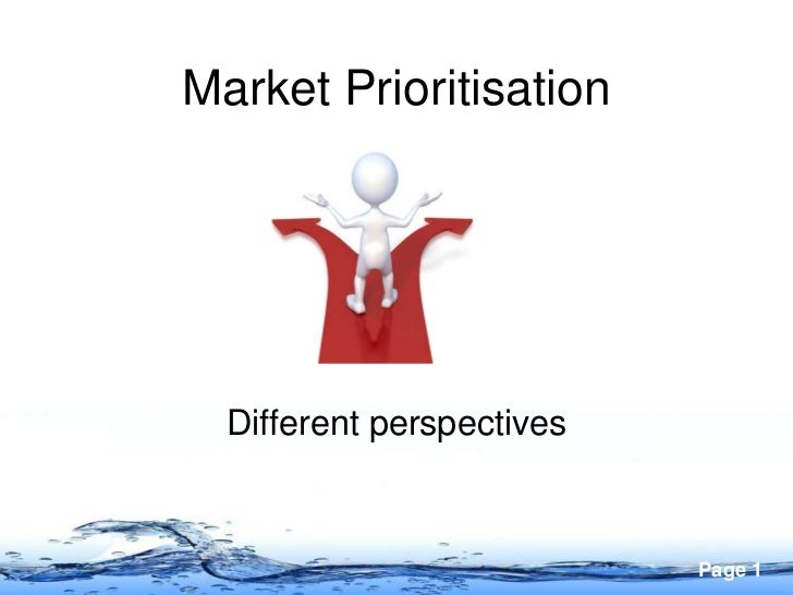 Market Prioritisation<br />Different perspectives<br />