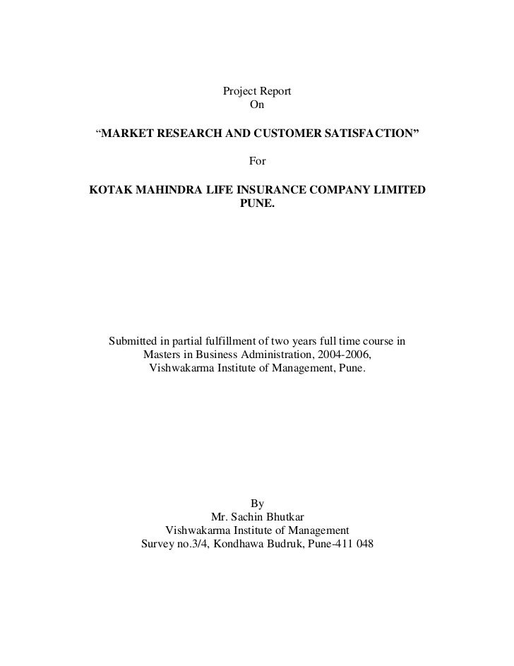 Market research and customer satisfaction at kotak mahindra life insurance co. ltd by sachin bhutkar  marketing
