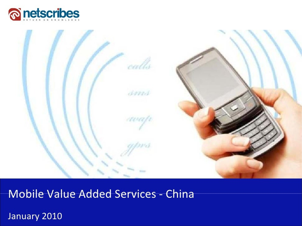 Market Research Report : Mobile Value Added Services in China 2009