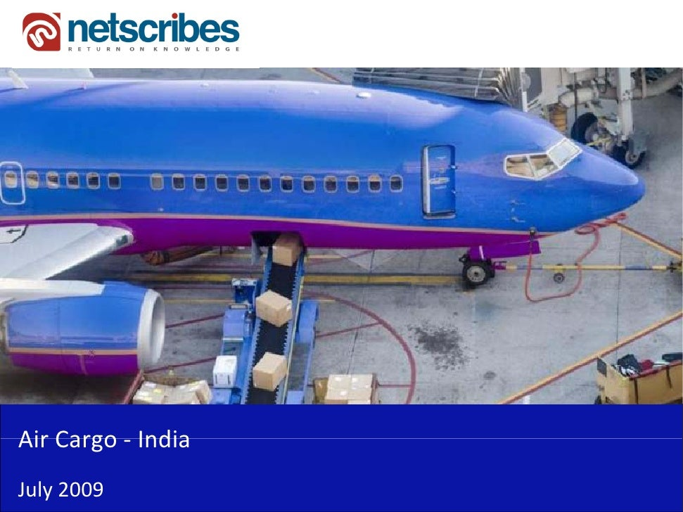 Market Research Report : Air Cargo Market in India 2009