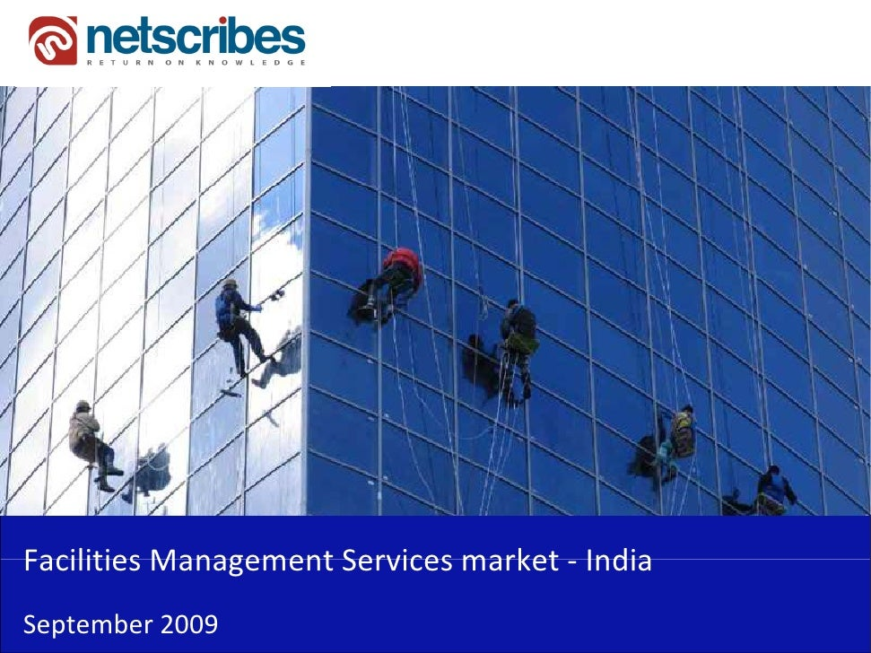 Market Research India - Facilities Management Services Market in India 2009