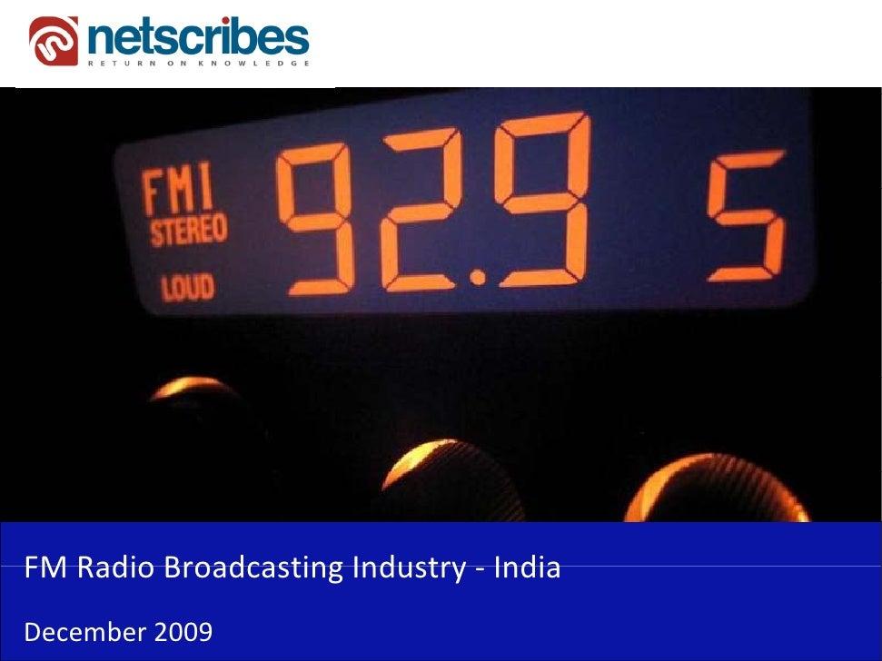 FMRadioBroadcastingIndustry‐FM Radio Broadcasting Industry IndiaDecember2009