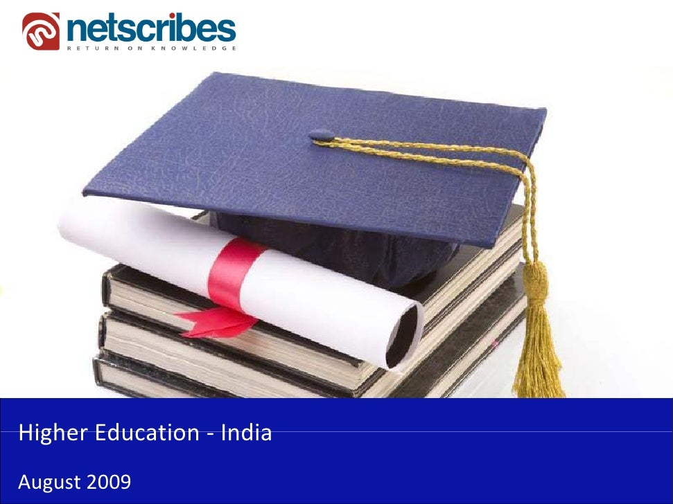 Higher Education ‐Higher Education IndiaAugust 2009