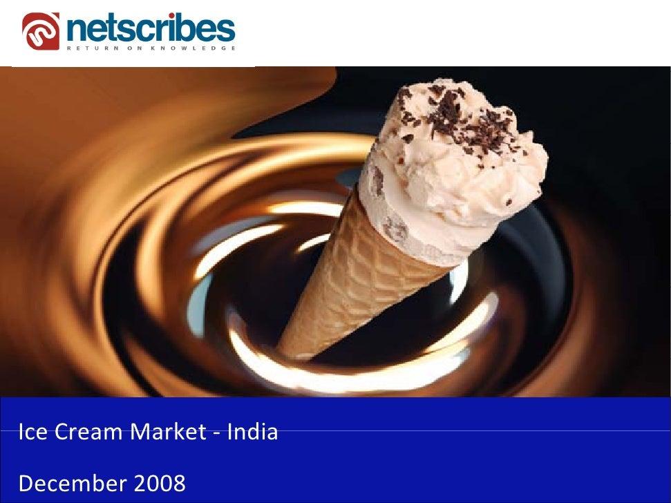 Market Research India - Ice Cream Market in India 2009