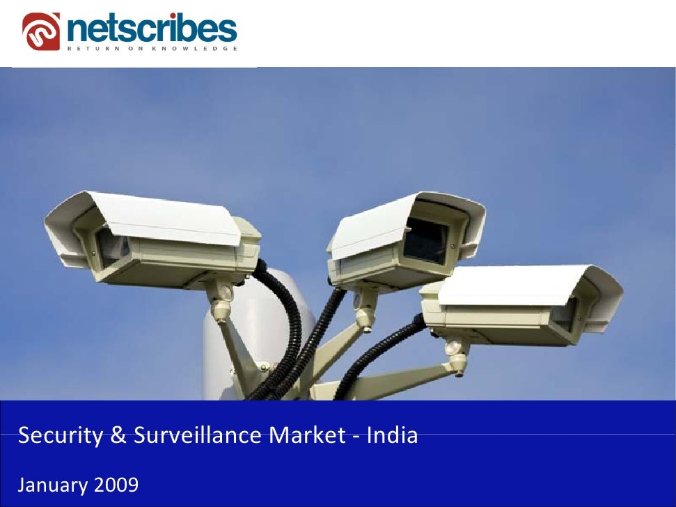 Security & Surveillance Market ‐Security & Surveillance Market IndiaJanuary 2009