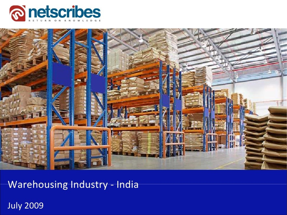 Market Research India Warehousing Industry In India 2009