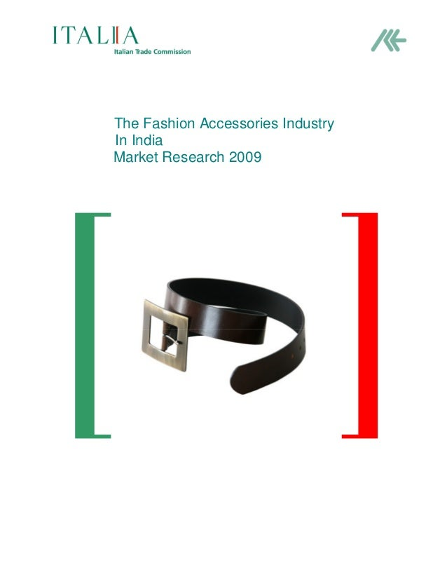 The Fashion Accessories Industry In India Market Research 2009