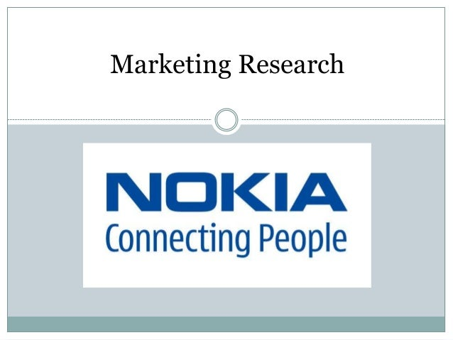 nokia market research Learn how to effectively use market research survey templates what are you waiting for start your market research project now.