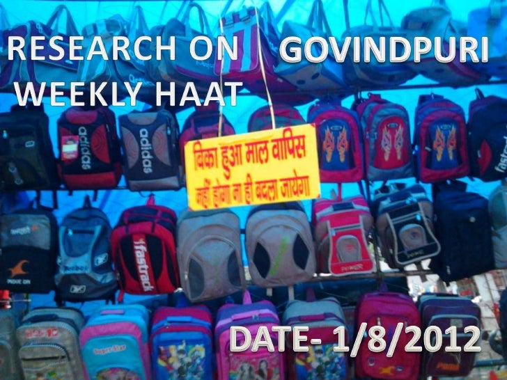 Market research on weekly haat  by PAWAN KUMAR AND MOHIT VERMA JIMS.
