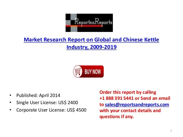 Research Report on Global and Chinese Kettle Market, 2009-2019