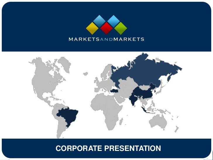 CORPORATE PRESENTATION      www.MarketsandMarkets.com