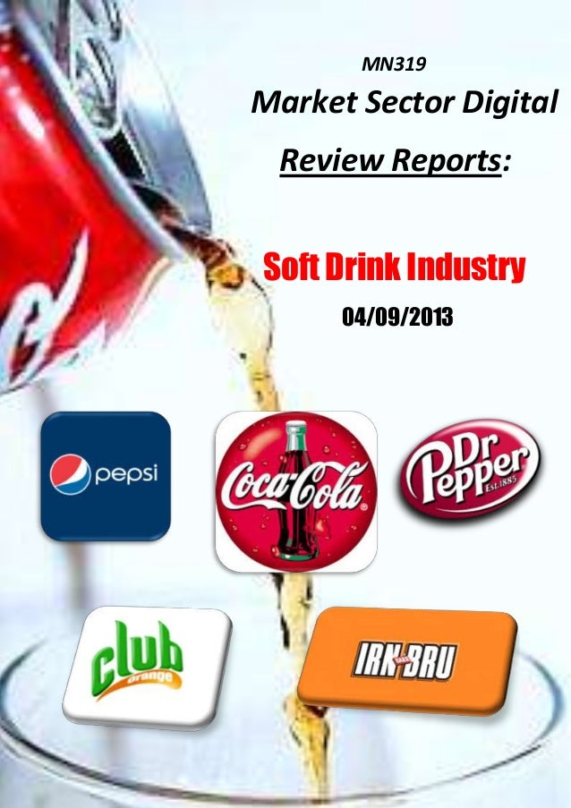 market analyses of soft drink We present a full analysis of the energy drink industry the energy drinks industry energy drink and broader soft drink industry and have widened.