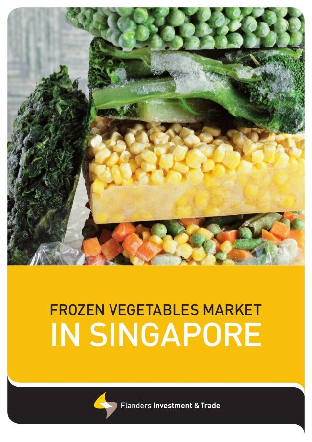 Report Frozen Vegetables in Singapore