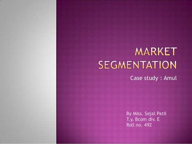 Market segmentation amul