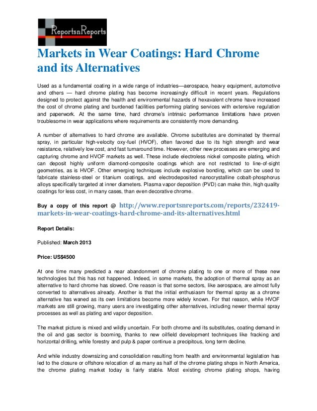 Markets in Wear Coatings: Hard Chromeand its AlternativesUsed as a fundamental coating in a wide range of industries—aeros...