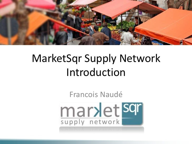 MarketSqr Supply Network Introduction
