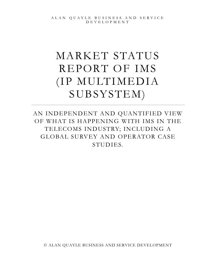Market status report of IMS Issue 1