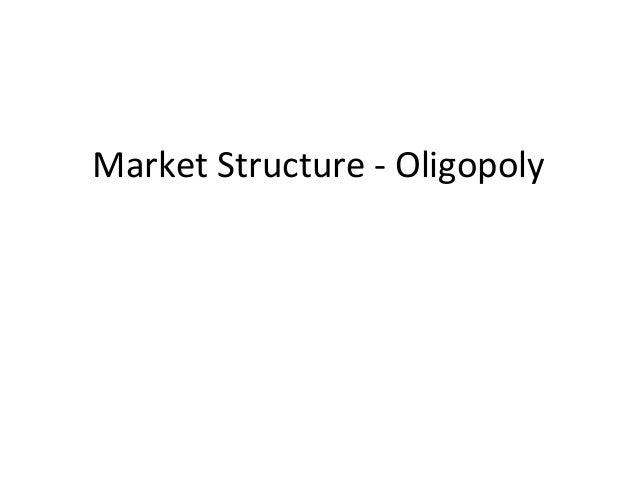 Market structure oligopoly