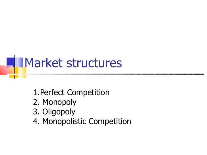 Market structures1
