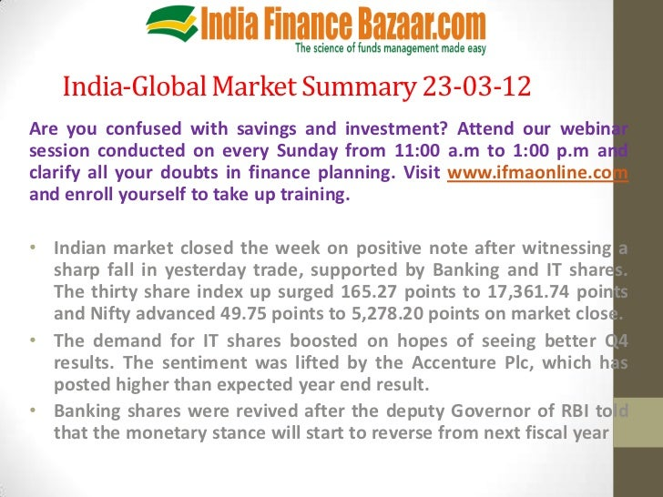 India-Global Market Summary 23-03-12Are you confused with savings and investment? Attend our webinarsession conducted on e...