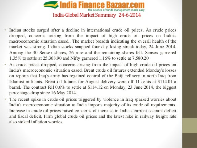 India-GlobalMarketSummary 24-6-2014 • Indian stocks surged after a decline in international crude oil prices. As crude pri...