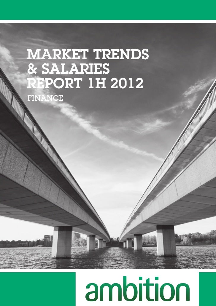 Market Trends And Salaries Report 1 H 2012