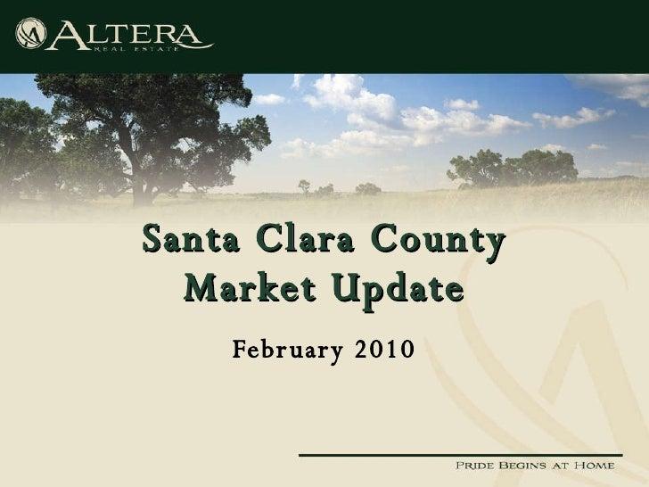 Santa Clara County Market Update February 2010