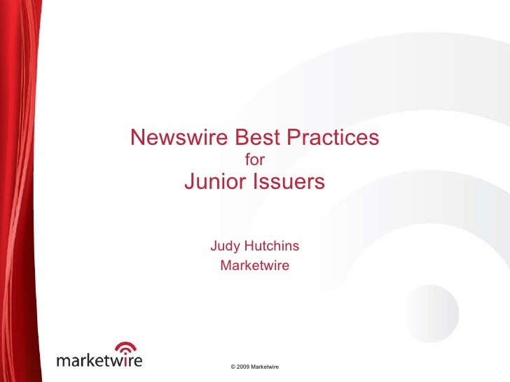 Marketwire Presentation - June 25, 2010