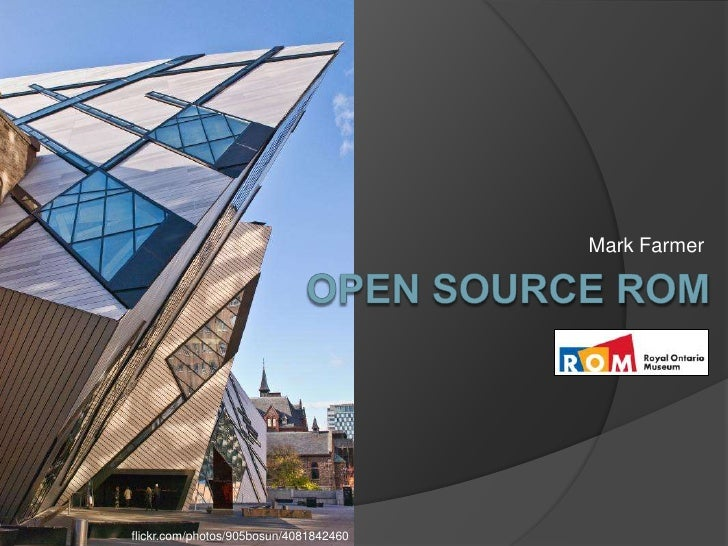 Open Source at The ROM
