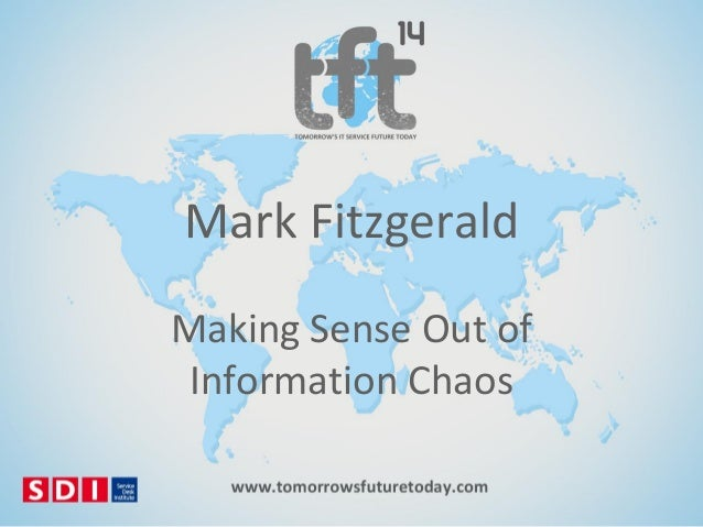 #TFT14 Mark Fitzgerald, Making sense out of information chaos