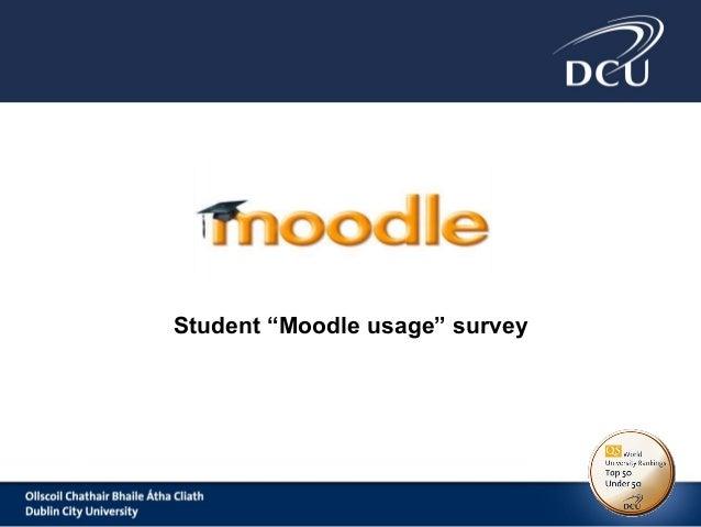 "Student ""Moodle usage"" survey"